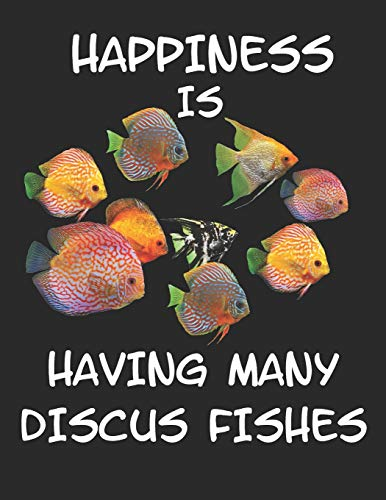 """Happiness is Having Many Discus Fishes: Planner Weekly and Monthly for 2020 Calendar Business Planners Organizer For To do list 8,5"""" x 11"""" with Discus Fish Fishes Sealife Aquarium Water Ocean Nature"""