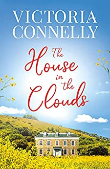 The House in the Clouds (English Edition) par [Victoria Connelly]