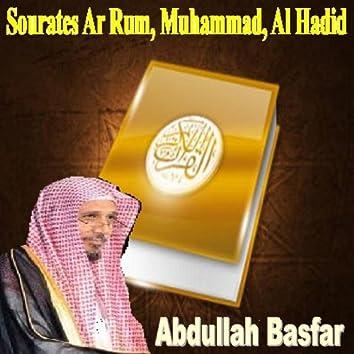 Sourates Ar Rum, Muhammad, Al Hadid (Quran - Coran - Islam)