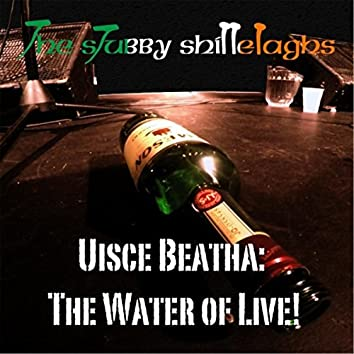 Uisce Beatha: The Water of Live!