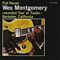 Full House by Wes Montgomery (2007-03-27)