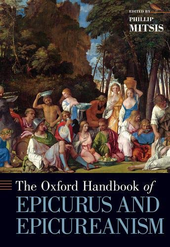 Oxford Handbook of Epicurus and Epicureanism (Oxford Handbooks)
