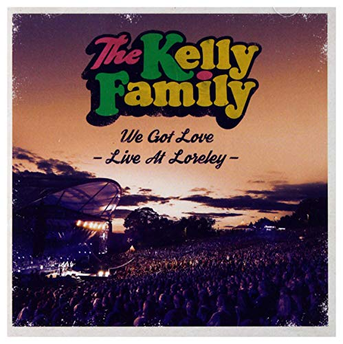 Kelly Family: We Got Love - Live At Loreley [2CD]