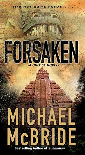 Image of Forsaken (A Unit 51 Novel)