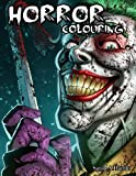 Horror Coloring Book: for Adults - A Terrifying Collection of Creepy, Spine-Chilling & Gorgeous Illustrations, Scary Gifts for Adults