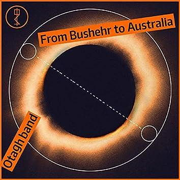 From Bushehr to Australia