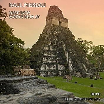 Deep Into Mayan Ruins EP