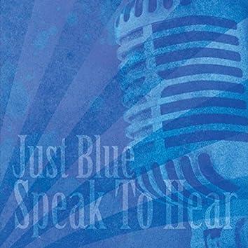 Speak to Hear