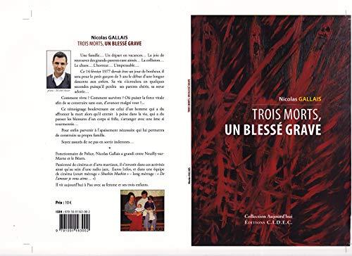 Trois morts, Un grave (French Edition)