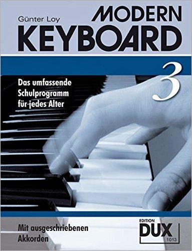 Modern Keyboard Band 3: Das umfassende Schulprogramm für jedes Alter mit ausgeschriebenen Akkorden