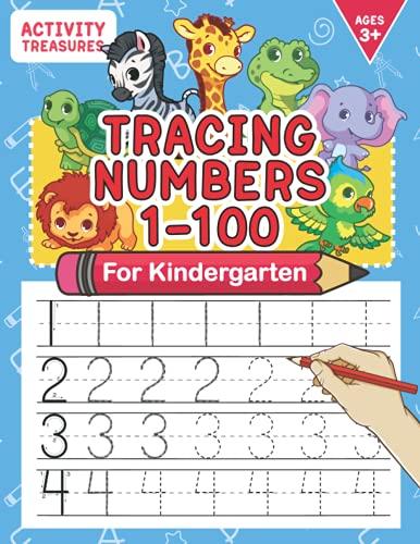 Tracing Numbers 1-100 For Kindergarten: Number Practice Workbook To Learn...