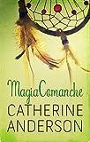 Magia comanche (Serie Comanche nº 4)