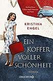 Ein Koffer voller Schönheit: Roman