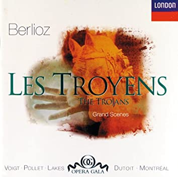 Berlioz: Les Troyens - Great Scenes & Arias