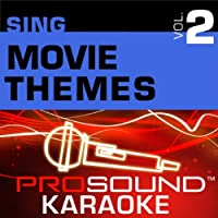 Sing Movie Themes Vol. 2 [KARAOKE]