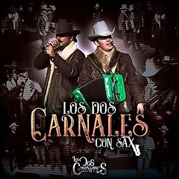 Los Dos Carnales Con Sax