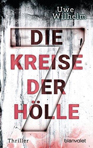 Die sieben Kreise der Hölle: Thriller (Helena Faber, Band 2)