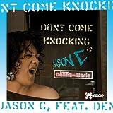 Don't Come Knocking (Bobby Vena Remix)