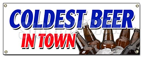 Coldest Beer in Town Banner Sign on tap Selection Import Brew Brewery
