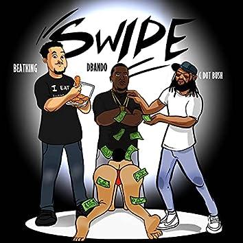 Swipe (feat. D-Bando & Beatking) [Swipe Rmx] (Swipe Rmx)