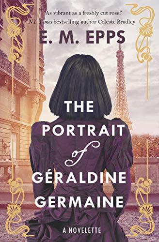 The Portrait of Géraldine Germaine: A Novelette of Paris (English Edition)