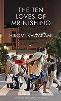 The Ten Loves of Mr Nishino