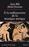 A la redécouverte de la musique antique