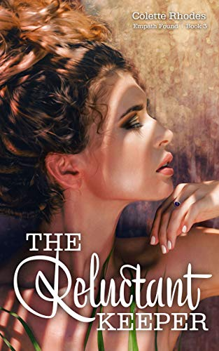 The Reluctant Keeper: A Reverse Harem Paranormal Romance (Empath Found Book 3)