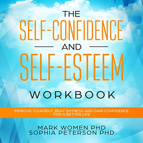 The Self-Confidence and Self-Esteem Workbook Titelbild