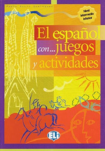El español con ... juegos y actividades 2: Volume 2