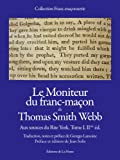 Le Moniteur du franc-maçon de Thomas Smith Webb - Aux sources du