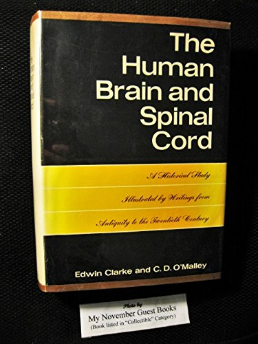 Human Brain and Spinal Cord: A Historical Study Illustrated by Writings from Antiquity to the Twentieth Century