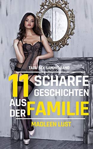 11 scharfe Geschichten aus der Familie: Tabu Sex Sammelband