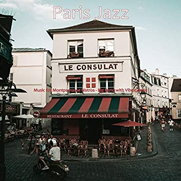 Music for Montparnasse Bistros - Big Band with Vibraphone