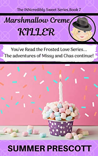 Marshmallow Creme Killer (The INNcredibly Sweet Series Book 7) (English Edition)