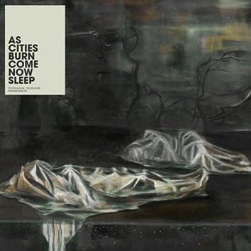 Come Now Sleep