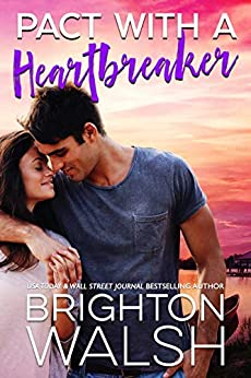 Pact with a Heartbreaker (Havenbrook Book 3) by [Brighton Walsh]