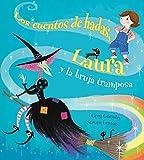 Los cuentos de hadas, Laura y la Bruja tramposa (PICARONA)