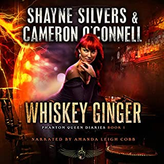Whiskey Ginger     Phantom Queen Diaries, Book 1              By:                                                                                                                                 Shayne Silvers,                                                                                        Cameron O'Connell                               Narrated by:                                                                                                                                 Amanda Leigh Cobb                      Length: 6 hrs and 40 mins     6 ratings     Overall 5.0