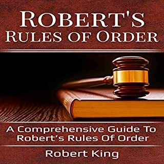 Robert's Rules of Order: A Comprehensive Guide to Robert's Rules of Order audiobook cover art