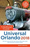 The Unofficial Guide to Universal Orlando 2018 (The Unofficial Guides) (English Edition)