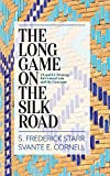 The Long Game on the Silk Road: US and EU Strategy for Central Asia and the Caucasus