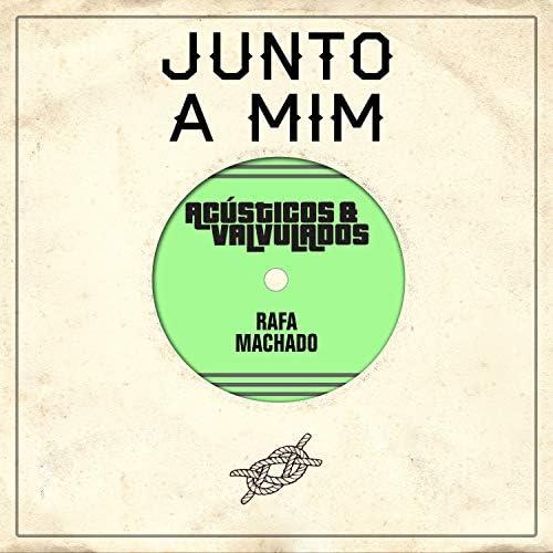 Acústicos & Valvulados feat. Rafa Machado