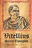 Vitellius Secret Thoughts: Discreet Login Password Book Organizer with Tabs Printed. Disguised Cool Gift for History Enthusiasts Who Cannot Remember Passwords