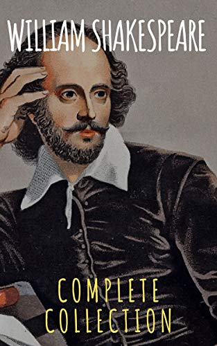 William Shakespeare : Complete Collection (English Edition)