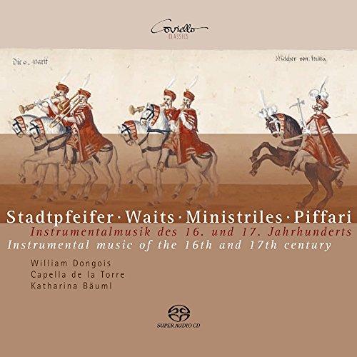 Stadtpfeifer - Instrumentalmusik des 16. und 17. Jahrhunderts