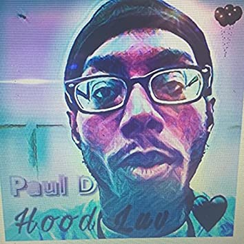 Hood Luv (feat. Quan)