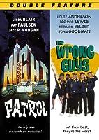 NIGHT PATROL/THE WRONG GUYS