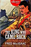 The King Who Came Back (The Argosy Library)
