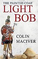 The Painted Coat: Light Bob: Light Bob